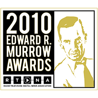 2 Edward R Murrow Awards
